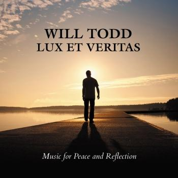 Cover Todd: Lux et Veritas - Music for Peace and Reflection