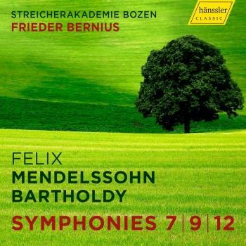 Cover Mendelssohn: String Symphonies Nos. 7, 9 & 12
