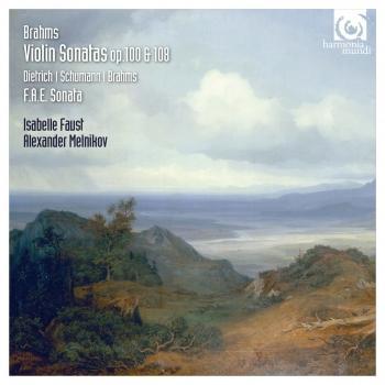 Cover Brahms, Schumann & Dietrich: Violin Sonatas Op. 100 & 108