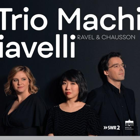 Cover Trio Machiavelli: Ravel & Chausson