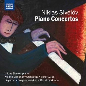 Cover Niklas Sivelöv: Piano Concertos