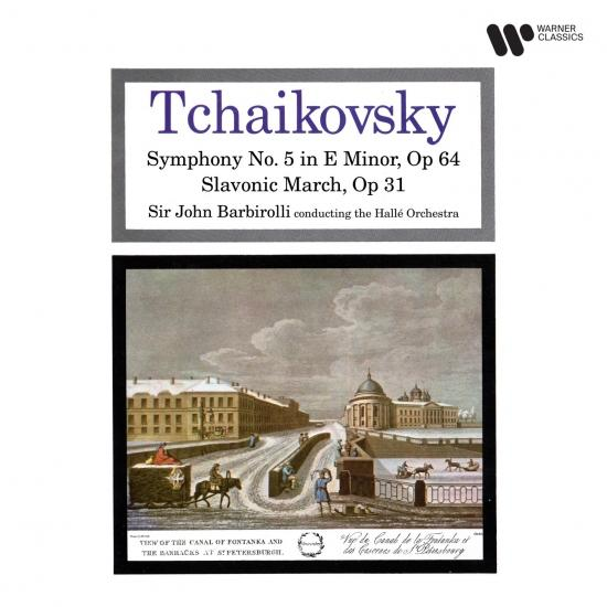 Cover Tchaikovsky: Symphony No. 5, Op. 64 & Slavonic March, Op. 31 (Remastered)