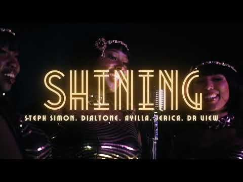 Video Fire in Little Africa - Shining feat. Steph Simon, Dialtone, Ayilla, Jerica