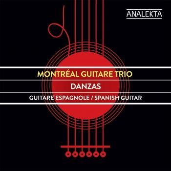 Cover Montreal Guitare Trio: Danzas