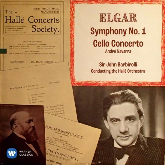 Cover Elgar: Symphony No. 1, Op. 55 & Cello Concerto, Op. 85 (Remastered)