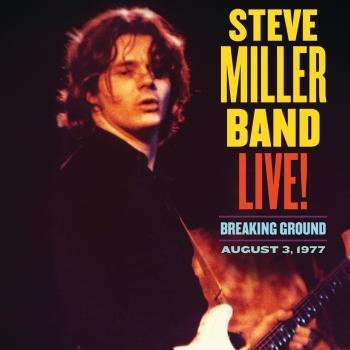 Live! Breaking Ground August 3, 1977 (Remastered)