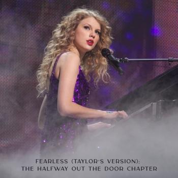 Cover Fearless (Taylor's Version): The Halfway Out The Door Chapter