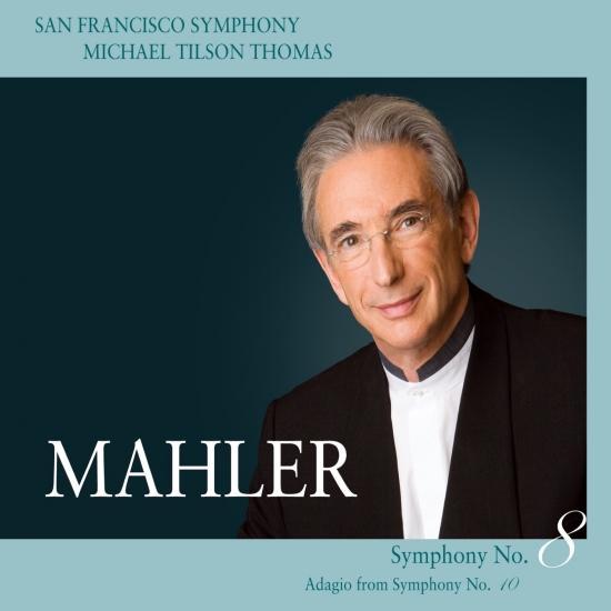 Cover Mahler: Symphony No. 8, 'Symphony of a Thousand' - Adagio from Symphpony No. 10