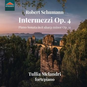 Cover R. Schumann: Intermezzi Op. 4 & Piano Sonata in F-Sharp Minor, Op. 11