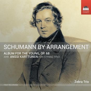 Cover R. Schumann: Album for the Young, Op. 68 (Arr. A. Karttunen for String Trio)
