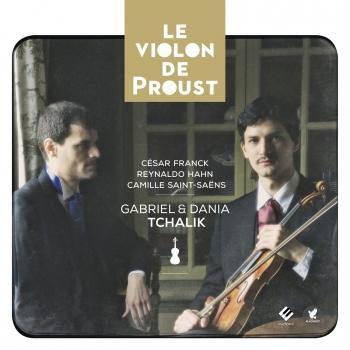 Cover Franck, Hahn & Saint-Saëns: Le violon de Proust