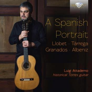 Cover A Spanish Portrait: Llobet, Tárrega, Granados, Albeniz