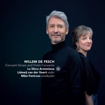 Cover Willem de Fesch: Concerti Grossi & Violin Concertos