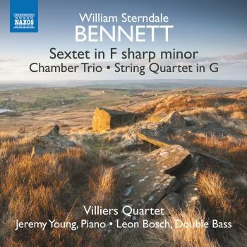 Cover Bennett: Piano Sextet, Chamber Trio & String Quartet
