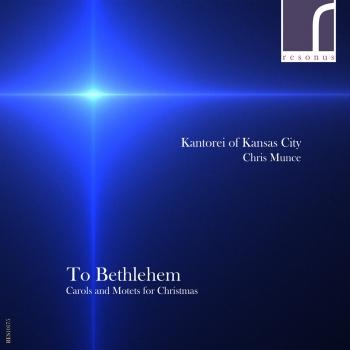 Cover To Bethlehem Carols and Motets for Christmas