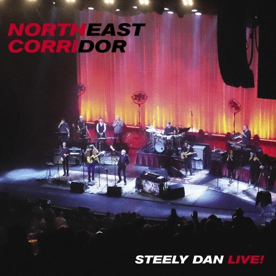 Cover NORTHEAST CORRIDOR: STEELY DAN LIVE