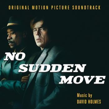 Cover No Sudden Move (Original Motion Picture Soundtrack)