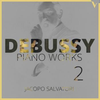 Cover Debussy: Piano Works, Vol. 2