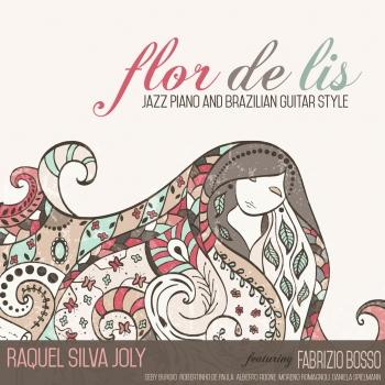 Cover Flor De Lis: Jazz Piano and Brazilian Guitar Style