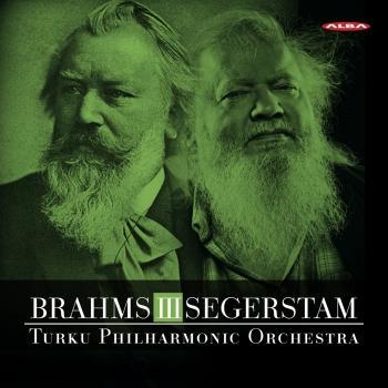 Cover Brahms: Symphony No. 3, Op. 90 - Leif Segerstam: Symphony No. 294