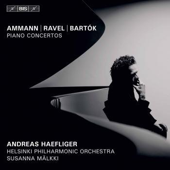 Cover Ammann, Ravel & Bartók: Piano Concertos