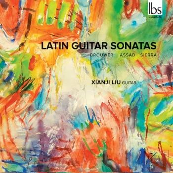 Cover Sérgio Assad, Leo Brouwer & Roberto Sierra: Latin Guitar Sonatas