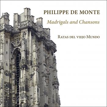 Cover Philippe De Monte: Madrigals and Chansons