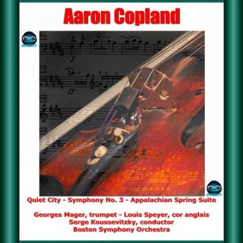 Cover Copland: Quiet City, Symphony No. 3, Appalachian Spring Suite (Remastered)