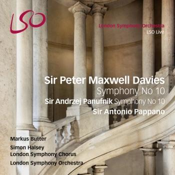 Cover Sir Peter Maxwell Davies: Symphony No. 10 - Sir Andrzej Panufnik: Symphony No. 10