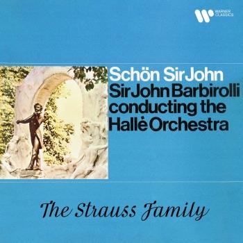 Cover Schön Sir John. The Strauss Family (Rermastered)