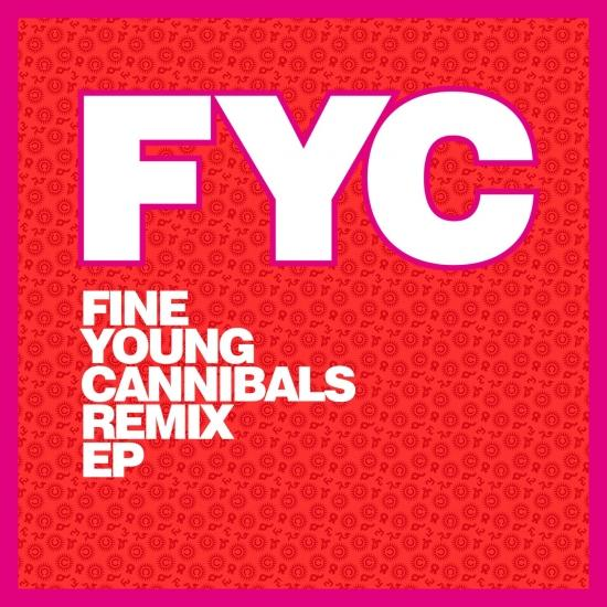 Cover Fine Young Cannibals Remix EP