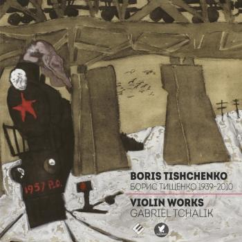 Cover Tishchenko: Complete Violin Works