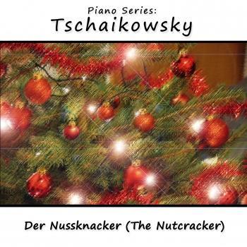 Cover Piano Series: Tschaikowsky - Der Nussknacker (The Nutcracker)
