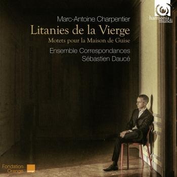 Cover Charpentier: Litanies de la Vierge, Motets pour la maison de Guise