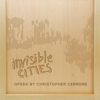 Cover Christopher Cerrone: Invisible Cities
