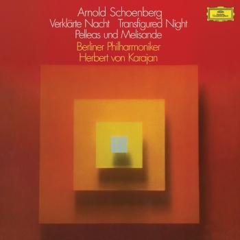 Cover Schoenberg: Verklärte Nacht, Op.4; Pelléas und Mélisande, Op.5 (Remastered)