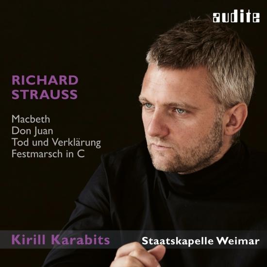 Cover Richard Strauss: Macbeth, Don Juan, Tod und Verklärung & Festmarsch in C