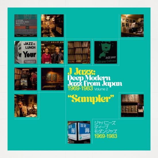 Cover J Jazz – Deep Modern Jazz from Japan 1969 – 1983 Volume 2 - Sampler (Remastered)