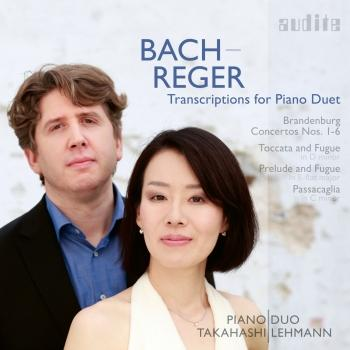 Cover Bach-Reger: Transcriptions for Piano Duet (Brandenburg Concertos Nos. 1-6, Toccata and Fugue, Passacaglia & Prelude and Fuge)