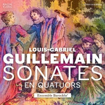 Cover Louis-Gabriel Guillemain: Sonates en quatuors