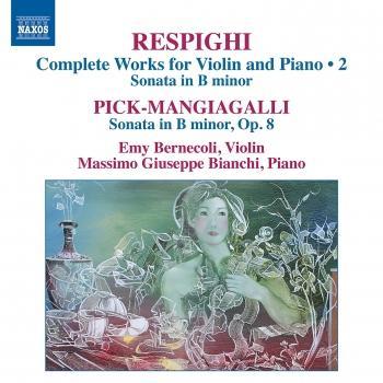 Cover Respighi & Pick-Mangiagalli: Works for Violin & Piano