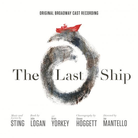 Cover The Last Ship (Original Broadway Cast Recording)