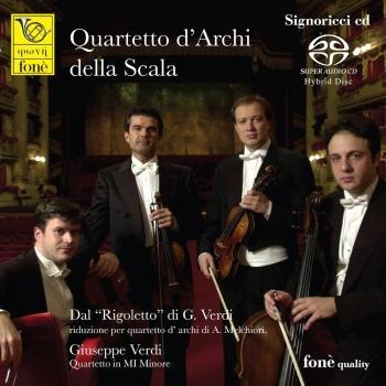 Cover Verdi: Dal 'Rigoletto' riduzione per quartetto d'archi di A.Melchiori / Quartetto in Mi Minore