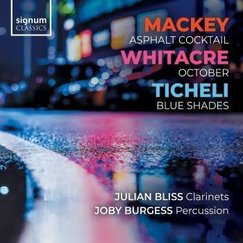 Cover Mackey: Asphalt Cocktail – Whitacre: October – Ticheli: Blue Shades