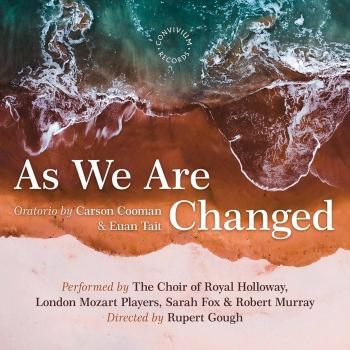 Cover Carson Cooman: As We Are Changed, Op. 1340