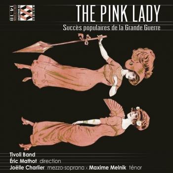 Cover The Pink Lady: Succès populaires de la Grande Guerre