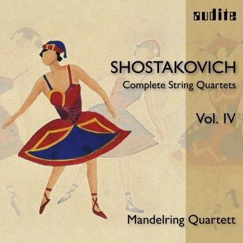 Cover Shostakovich: Complete String Quartets, Vol. IV