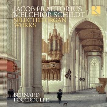 Cover Praetorius & Schildt: Selected Organ Works
