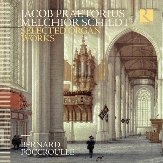 Cover Praetorius & Schildt: Selected Organ Works