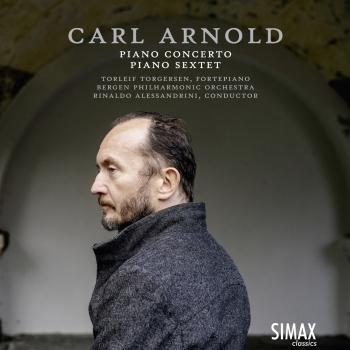 Cover Carl Arnold: Piano Concerto · Grand Sextet